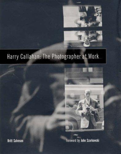 9780938262398: Harry Callahan: The Photographer at Work