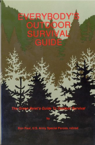 9780938263050: Everybody's Outdoor Survival Guide: The Green Beret's Guide to Outdoor Survival