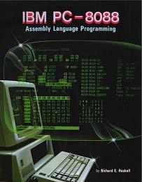 IBM PC 8088 Assembly Language Program: Haskell, Richard