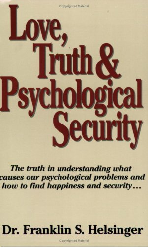 9780938289012: Love, Truth & Psychological Security