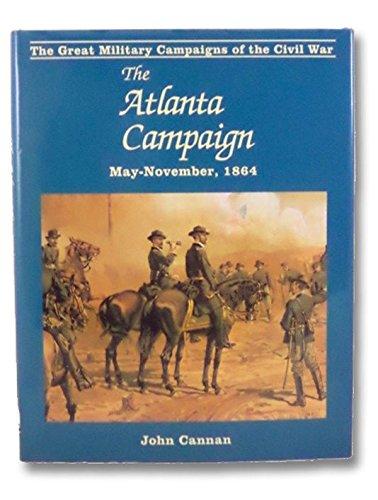 9780938289050: Atlanta Campaign (Great Military Campaigns of the Civil War)