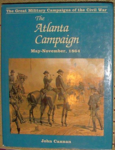 9780938289074: The Atlanta Campaign May-November, 1864