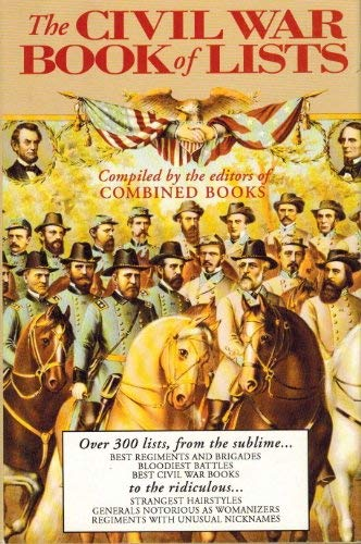 9780938289159: The Civil War Book of Lists (Great Campaigns)
