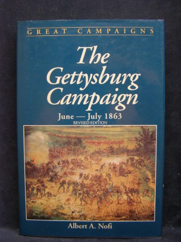 9780938289241: The Gettysburg Campaign, June-July 1863 (Great Campaigns)