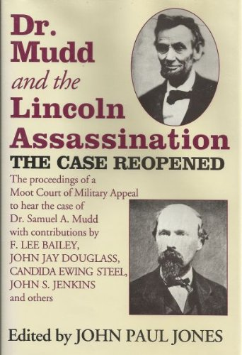 Dr. Mudd and the Lincoln Assassination: The: Jones, John Paul