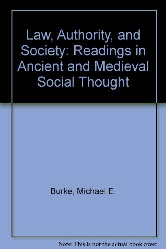 9780938289531: Law, Authority, and Society: Readings in Ancient and Medieval Social Thought