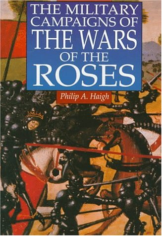 9780938289906: Military Campaigns Of The Wars Of The Roses
