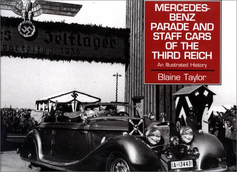 9780938289937: Mercedes Benz Parade And Staff Cars of the Third Reich