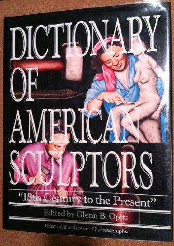 9780938290032: Dictionary of American Sculptors: 18th Century to the Present