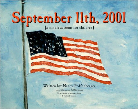 9780938293125: September 11, 2001: A Simple Account for Children