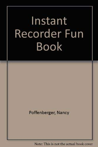 9780938293163: Instant Recorder Fun Book
