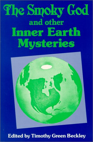 9780938294153: The Smoky God and Other Inner Earth Mysteries