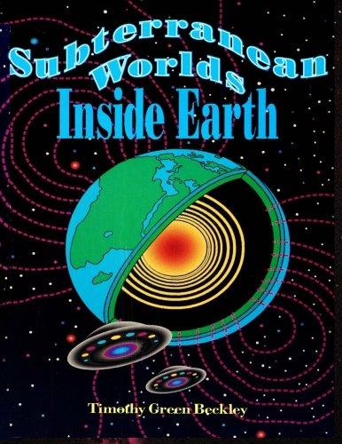 9780938294221: Subterranean Worlds Inside Earth