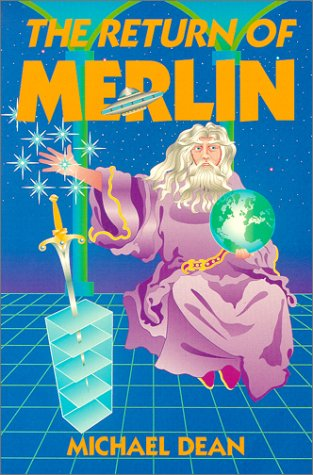 9780938294306: The Return of Merlin