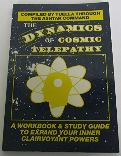 9780938294481: The Dynamics of Cosmic Telepathy: A Workbook and Study Guide to Expand Your Inner Clairvoyant Powers