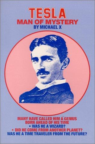 9780938294788: Tesla Man of Mystery