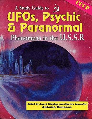 9780938294849: A Study Guide to Ufos, Psychic and Paranormal Phenomena in the U.S.S.R.
