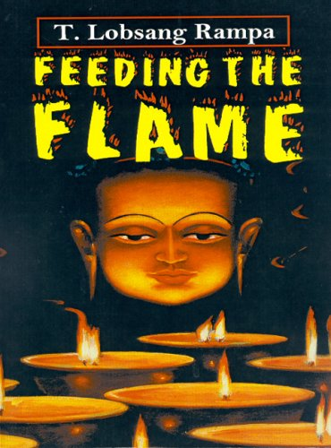 Feeding the Flame: Rampa, T. Lobsang