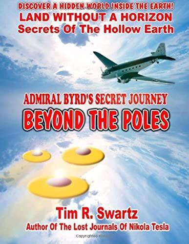 9780938294986: Admiral Byrd's Secret Journey Beyond The Poles