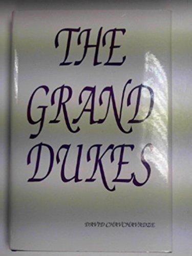 9780938311119: The Grand Dukes