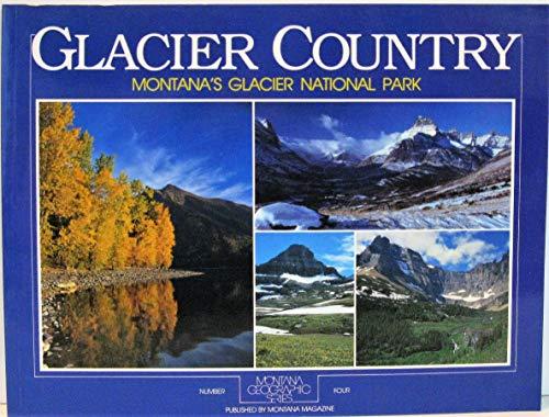 Montana Glacier Country (Montana Geographic Series): Gildant, Bert