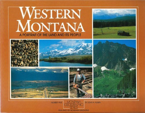 9780938314073: Western Montana: A Portrait of the Land and Its People (Montana Geographic Series)