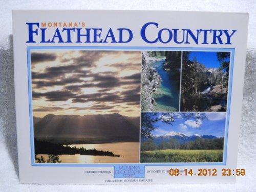 Montana's Flathead Country: Robert Gilbert