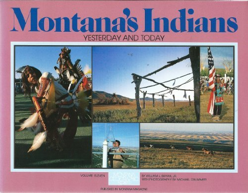 Montana's Indians: Yesterday and Today (Montana Geographic Series)