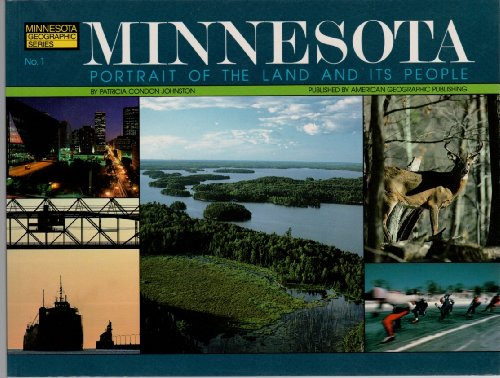 9780938314363: Minnesota: Portrait of the Land and Its People (MINNESOTA GEOGRAPHIC SERIES)