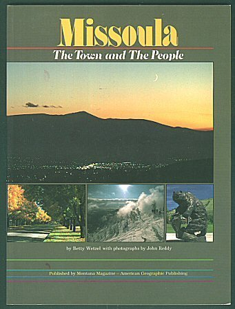 9780938314400: Missoula: The Town and the People