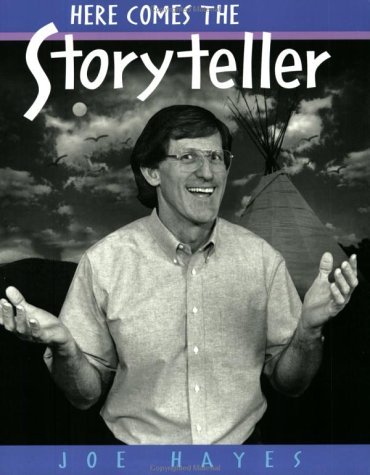 Here Comes The Storyteller: Joe Hayes