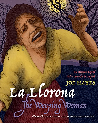 9780938317395: La Llorona/The Weeping Woman: An Hispanic Legend Told in Spanish and English