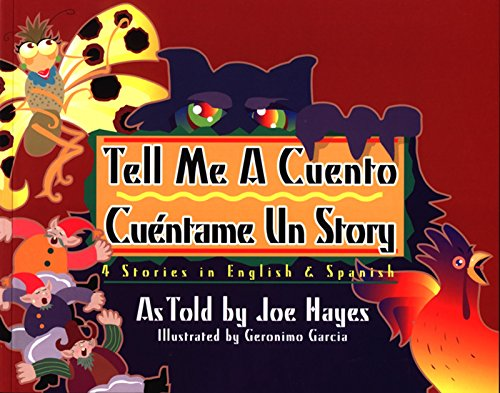 9780938317432: Tell Me a Cuento Cuentame UN Story: 4 Stories in English & Spanish