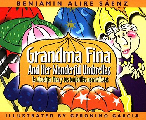 9780938317463: Grandma Fina and Her Wonderful Umbrellas / La abuelita Fina y sus sombrillas maravillosas