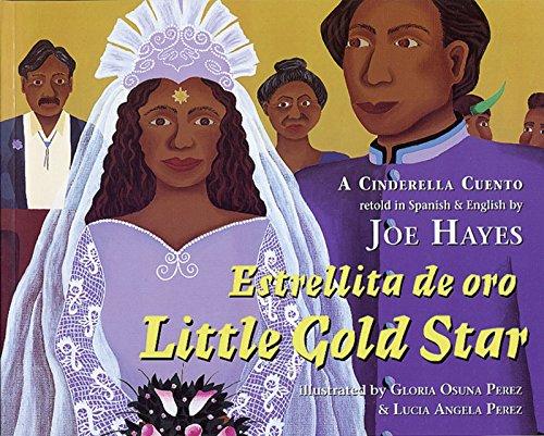9780938317494: Little Gold Star / Estrellita de Oro: A Cinderella Cuento