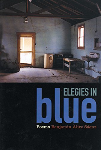 Elegies in Blue: A Book of Poems: Benjamin Alire S�enz