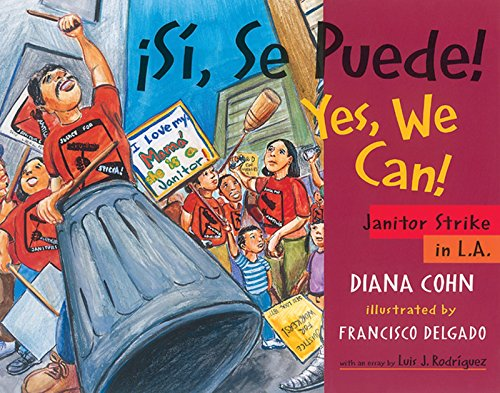 9780938317661: Si, Se Puede! / Yes, We Can!: Janitor Strike in L.A. [With Poster for Classroom Use] (Jane Addams Honor Book (Awards))