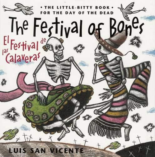 9780938317678: Festival of Bones / El Festival de las Calaveras: The Little-Bitty Book for the Day of the Dead (English and Spanish Edition)