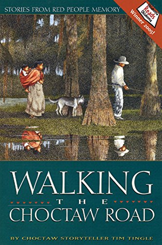 9780938317739: Walking the Choctaw Road: Stories From Red People Memory
