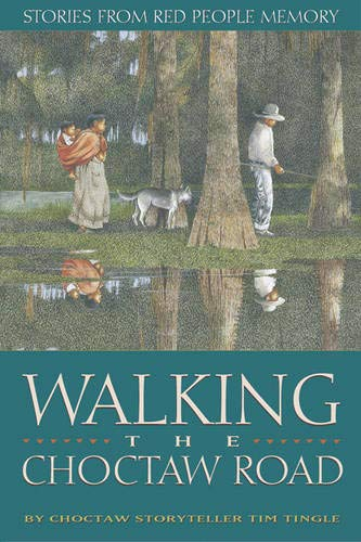 9780938317746: Walking the Choctaw Road : Stories from Red People Memory