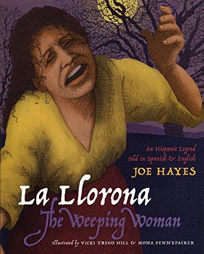 9780938317869: La Llorona / The Weeping Woman (English and Spanish Edition)