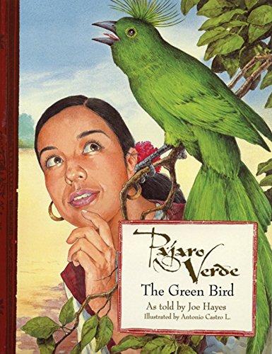 9780938317906: Pajaro Verde / The Green Bird (English and Spanish Edition)