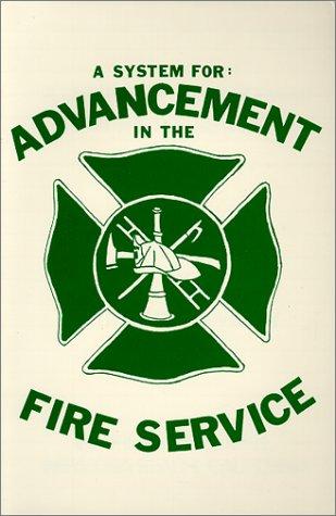 System for Advancement in the Fire Service: Arthur R. Couvillon