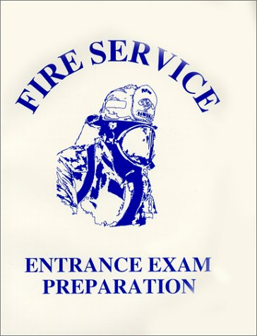 9780938329732: Fire Service Entrance Exam Preparation