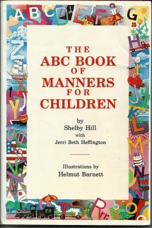 9780938349327: The ABC Book of Manners for Children