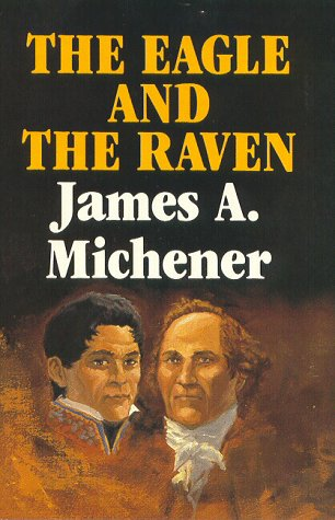 """The Eagle And The Raven """" Signed: Michener, James A."""