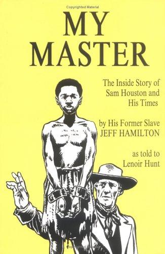 My Master. The Inside Story of Sam: HUNT, LENOIR [ED.].
