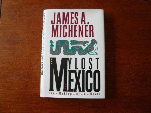 9780938349938: My Lost Mexico