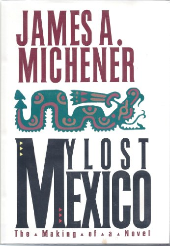 My Lost Mexico: James A. Michener