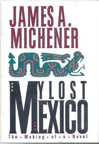 9780938349945: My Lost Mexico